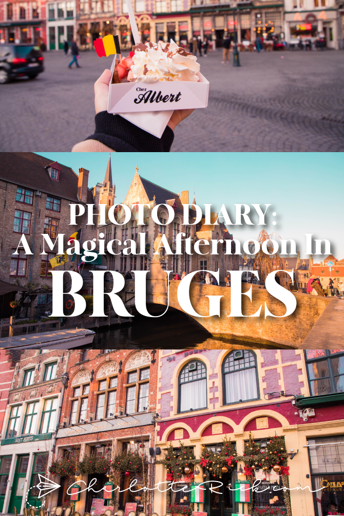 Photo Diary: A Magical Afternoon in Bruges, Belgium - Charlotte Rick | charlotterick.com