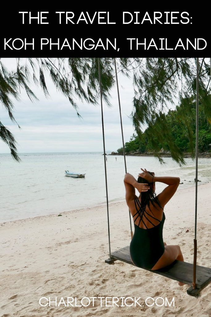 The Travel Diaries: Koh Phangan, Thailand - Charlotte Rick | A Travel & Lifestyle Blog