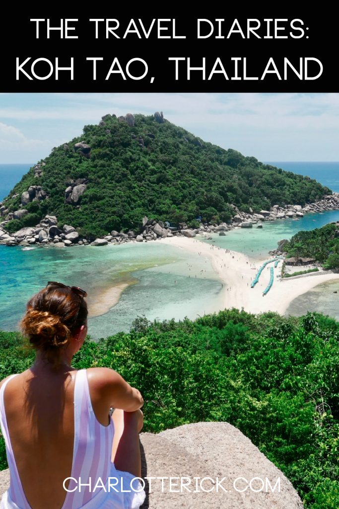 The Travel Diaries: Koh Tao, Thailand - Charlotte Rick | A Travel & Lifestyle Blog